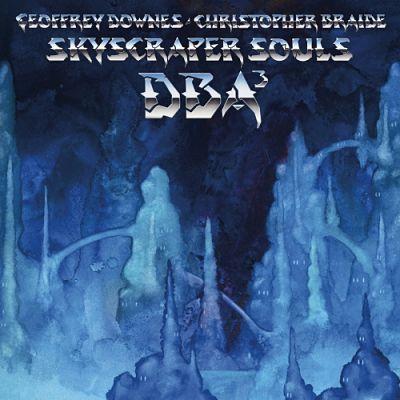 Downes Braide Association - Skyscraper Souls (2017) 320 kbps