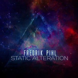 Fredrik Pihl - Static Alteration (2017) 320 kbps