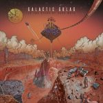 Galactic Gulag – To the Stars by Hard Ways (2017) 320 kbps