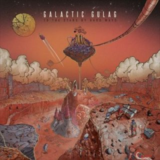 Galactic Gulag - To the Stars by Hard Ways (2017) 320 kbps