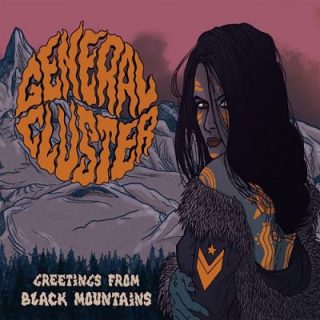 General Cluster - Greetings From Black Mountains (2017) 320 kbps