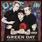 Green Day – Greatest Hits: God's Favorite Band [Compilation] (2017) 320 kbps