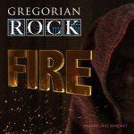 Gregorian Rock – Fire (2017) 320 kbps