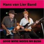 Hans Van Lier Band - Good Wine Needs No Bush (2017) 320 kbps