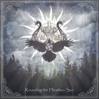 Hildr Valkyrie - Revealing The Heathen Sun (2017) 320 kbps