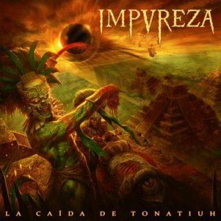 Impureza - La Caída de Tonatiuh (2017) 320 kbps