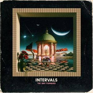 Intervals - The Way Forward (2017) 320 kbps