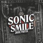 Jamie Porter – Sonic Smile (2017) 320 kbps
