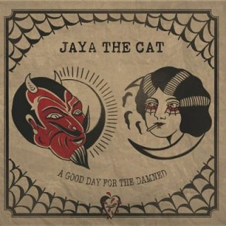 Jaya The Cat - A Good Day for the Damned (2017) 320 kbps