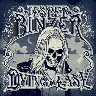 Jesper Binzer - Dying Is Easy (2017) 320 kbps