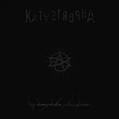 Katastropha - The Everywhere Nothingness (2017) 320 kbps