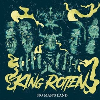 King Rotten - No Man's Land (2017) 320 kbps