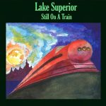 Lake Superior - Still On A Train (2017) 320 kbps