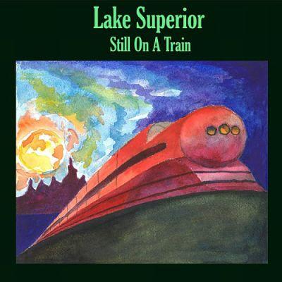 Lake Superior - Still On A Train (2017) 320 kbps