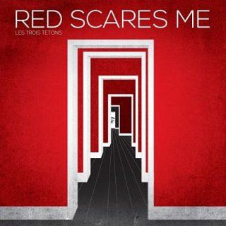 Les Trois Tetons - Red Scares Me (2017) 320 kbps