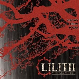 Lilith - Miasma Metal - Grown From Scorn (2017) 320 kbps