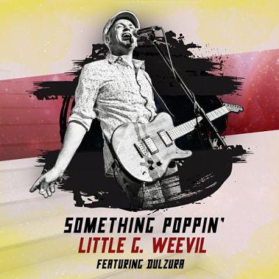 Little G Weevil - Something Poppin' (2017) 320 kbps