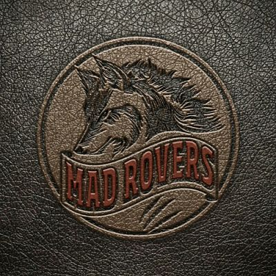 Mad Rovers - Mad Rovers (2017) 320 kbps