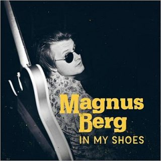 Magnus Berg - In My Shoes (2017) 320 kbps