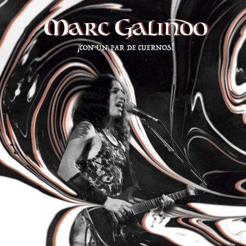 Marc Galindo - ¡Con Un Par De Cuernos! (2017) 320 kbps