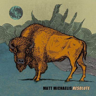 Matt Michaelis - Resolute (2017) 320 kbps
