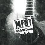 Mest – Broken Down 2 (2017) 320 kbps