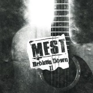 Mest - Broken Down 2 (2017) 320 kbps