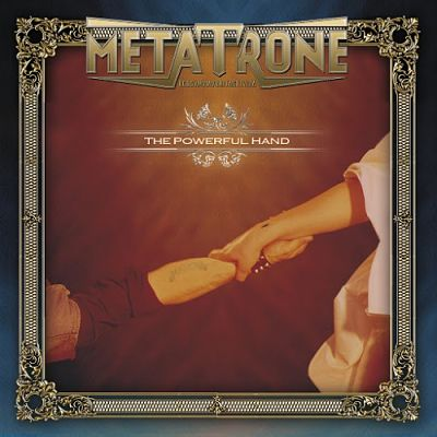 Metatrone - The Powerful Hand (2006) [Reissue 2016] 320 kbps