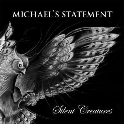 Michael's Statement- Silent Creatures (2017) 320 kbps