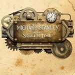 Michael Stanley - Stolen Time (2017) 320 kbps
