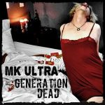 Mk Ultra – Generation Dead (2017) 320 kbps
