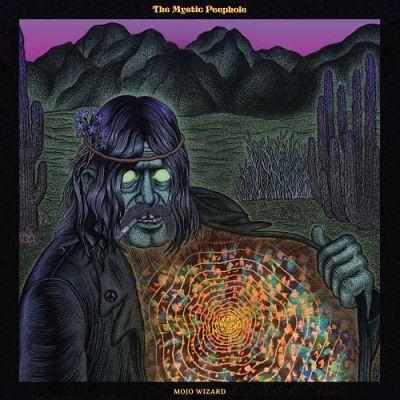 Mojo Wizard - The Mystic Peephole (2017) 320 kbps
