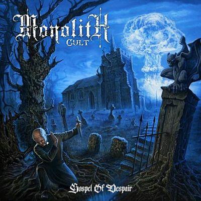 Monolith Cult - Gospel of Despair (2017) 320 kbps