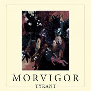 Morvigor - Tyrant (2017) 320 kbps