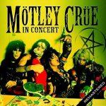 Mötley Crüe – In Concert [Live: San Antonio, TX 1 Dec '83] (2017) 320 kbps