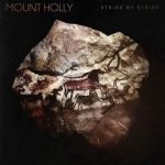 Mount Holly - Stride By Stride (2017) 320 kbps