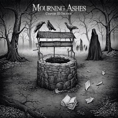 Mourning Ashes - Chapter III: Oblivion (2017)