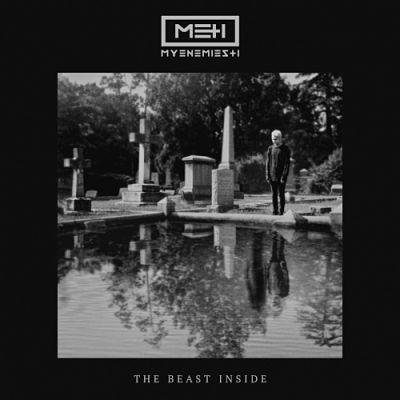 My Enemies & I - The Beast Inside (2017) 320 kbps