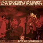 Nathaniel Rateliff and The Night Sweats - Live At Red Rocks [Live] (2017) 320 kbps