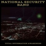 National Security Band – Total Information Awareness (2017) 320 kbps