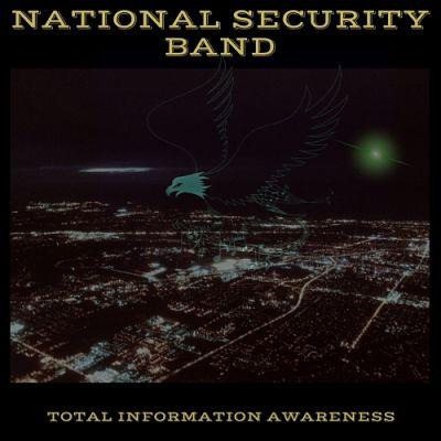National Security Band - Total Information Awareness (2017) 320 kbps