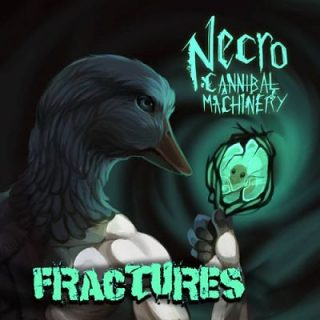 Necro-Cannibal Machinery - Fractures (2017) 320 kbps