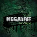 Negative – The Greens (2017) 320 kbps