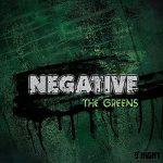 Negative - The Greens (2017) 320 kbps