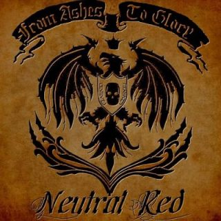 Neutral Red - From Ashes To Glory (2017) 320 kbps