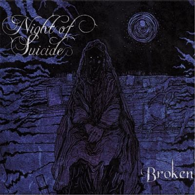 Night of Suicide - Broken (2017) 320 kbps