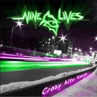 Nine Lives - Crazy After Midnight (2017) 320 kbps