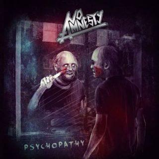 No Amnesty - Psychopathy (2017) 320 kbps