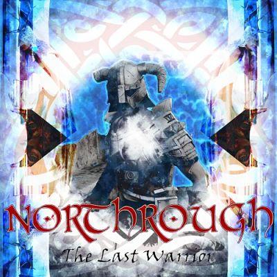 Northrough - The Last Warrior (2017) 320 kbps