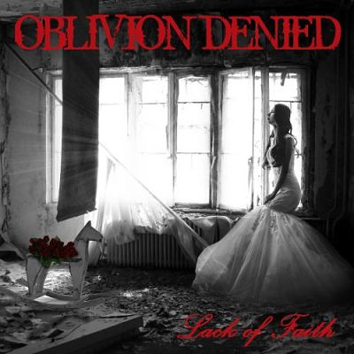 Oblivion Denied - Lack of Faith (2017) 320 kbps